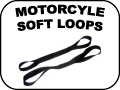 motorcycle soft loops