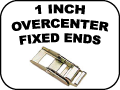 1 Inch Overcenter fixed ends