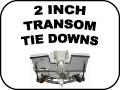 TRANSOM TIE DOWNS - 2 INCH