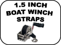 Boat Winch Straps - 1.5 Inch