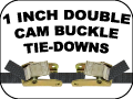 1 INCH DOUBLE CAM BUCKLE TIE DOWNS