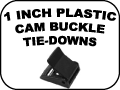 1 INCH PLASTIC CAM BUCKLE TIE DOWNS